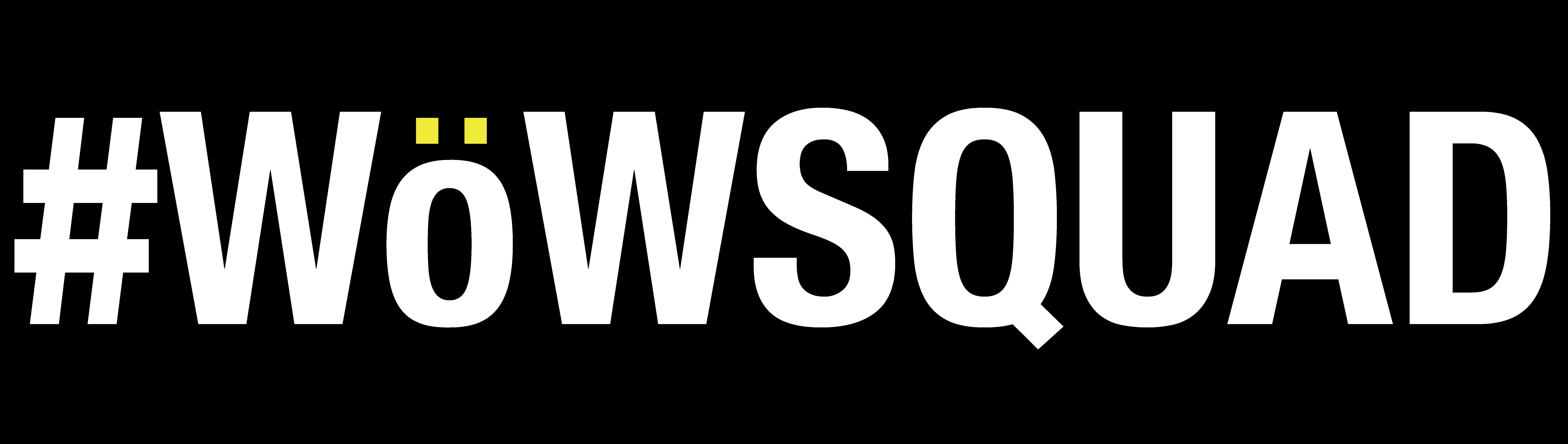 #WöWSQUAD